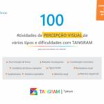 Livro de atividades com TANGRAM que englobam 10 habilidades de percepção visual