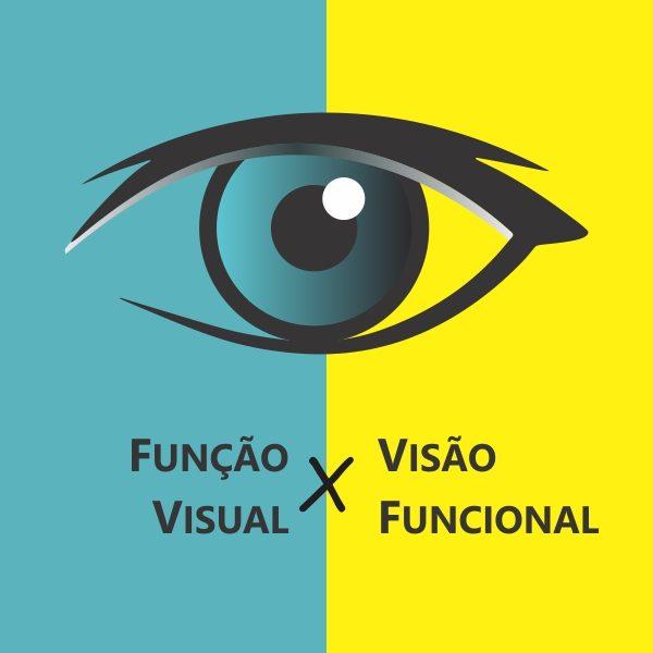avaliação da função visual X avaliação da visão funcional